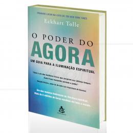 PODER DO AGORA, O - UM GUIA PARA A ILUMINAÇÃO ESPIRITUAL|ECKHART TOLLE  -  SEXTANTE