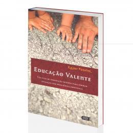 EDUCAÇÃO VALENTE - FORMAR CRIANÇAS COM RESILIÊNCIA EMOCIONAL|KRISSY POZATEK - LÚCIDA LETRA