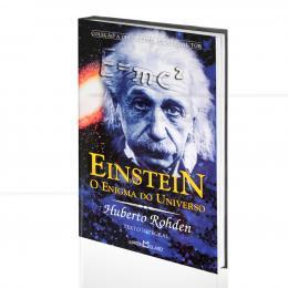 EINSTEIN - O ENIGMA DO UNIVERSO|HUBERTO ROHDEN  -  MARTIN CLARET