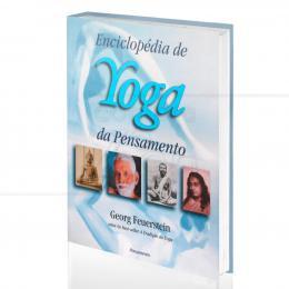 ENCICLOPÉDIA DE YOGA DA PENSAMENTO|GEORG FEUERSTEIN  - PENSAMENTO