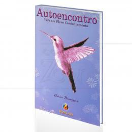 AUTOENCONTRO - VIDA EM PLENO CONTENTAMENTO|ENIO BURGOS  -  BODIGAYA