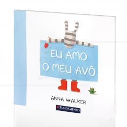 EU AMO O MEU AVÔ|ANNA WALKER  -  FUNDAMENTO