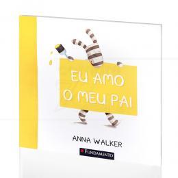 EU AMO O MEU PAI|ANNA WALKER  -  FUNDAMENTO