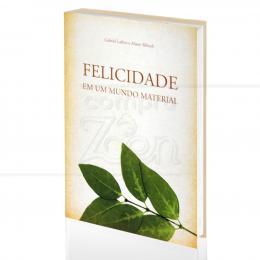 FELICIDADE EM UM MUNDO MATERIAL|GABRIEL LAFITTE & ALISSON RIBUSH  -  FUNDAMENTO
