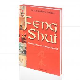 FENG SHUI - CARTAS PARA O SEU PARAÍSO PESSOAL (INCLUI 54 CARTAS)|ERAH KATHRYN COLLINS  -  PENSAMENTO