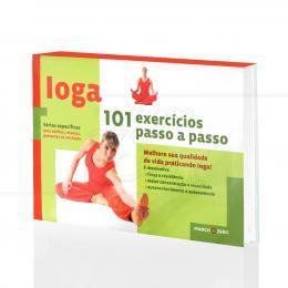 IOGA - 101 EXERCÍCIOS PASSO A PASSO|ETEFANIA MARTINEZ NUSSIO  -  MARCO ZERO