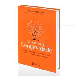 FONTES DA LONGEVIDADE, AS|HELOISA BERNARDES  -  ACADEMIA DE INTELIGÊNCIA