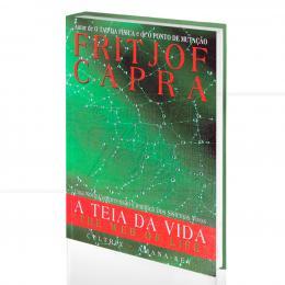TEIA DA VIDA, A - UMA NOVA COMPREENSÃO CIENTÍFICA DOS SISTEMAS VIVOS|FRITJOF CAPRA  -  CULTRIX
