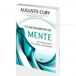 FUNCIONAMENTO DA MENTE, O|AUGUSTO CURY  -  CULTRIX