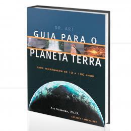 GUIA PARA O PLANETA TERRA|DR. ART SUSSMAN  -  CULTRIX