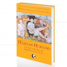 HABITAR HUMANO EM SEIS ENSAIOS DE BIOLOGIA-CULTURAL|HUMBERTO MATURANA ROMESÍN & XIMENA DÁVILA YÁÑEZ  -  PALAS ATHENA