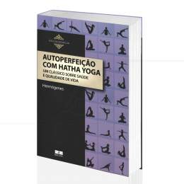 AUTOPERFEIÇÃO COM HATHA YOGA|HERMÓGENES - BEST SELLER