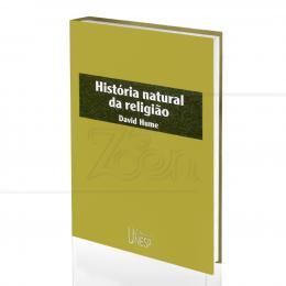 HISTÓRIA NATURAL DA RELIGIÃO|DAVID HUME  -  UNESP