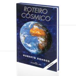 ROTEIRO CÓSMICO|HUBERTO ROHDEN  -  MARTIN CLARET