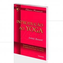 INTRODUÇÃO AO YOGA|ANNIE BESANT  -  PENSAMENTO