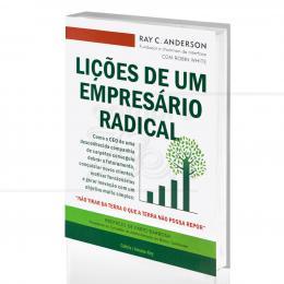 LIÇÕES DE UM EMPRESÁRIO RADICAL|RAY C. ANDERSON  -  CULTRIX