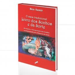 MAIS TRADICIONAL LIVRO DOS SONHOS E DA SORTE, O - REVELAÇÃO E INTERPRETAÇÃO|BEN SAMIR  -  GAIA