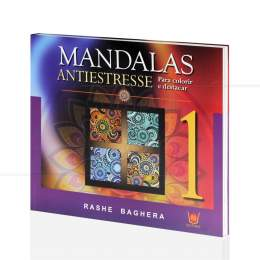 MANDALAS ANTIESTRESSE - PARA COLORIR E DESTACAR|RASHE BAGHERA - ISIS
