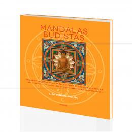 MANDALAS BUDISTAS - IMAGENS P/ DESENHAR, COLORIR E MEDITAR|LIZA-TENZIN-DOLMA - PENSAMENTO