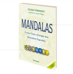 MANDALAS - COMO USAR A ENERGIA DOS DESENHOS SAGRADOS|CELINA FIORAVANTI  -  PENSAMENTO