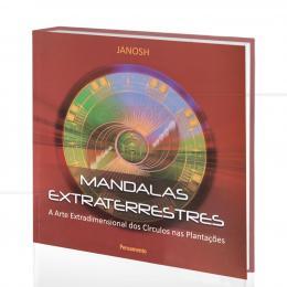 MANDALAS EXTRATERRESTRES - A ARTE EXTRADIMENSIONAL DOS CÍRCULOS NAS PLANTAÇÕES|JANOSH  -  PENSAMENTO