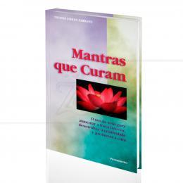 MANTRAS QUE CURAM|THOMAS ASHLEY-FARRAND  -  PENSAMENTO