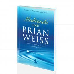 MEDITANDO COM BRIAN WEISS (INCLUI CD)|BRIAN WEISS  -  SEXTANTE
