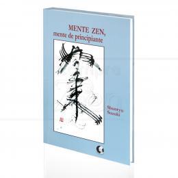 MENTE ZEN, MENTE DE PRINCIPIANTE|SHUNRYU SUZUKI  -  PALAS ATHENA