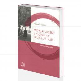 MONJA COEN - A MULHER NOS JARDINS DE BUDA|NEUSA C. STEINER - MESCLA EDITORIAL