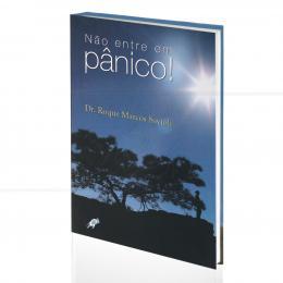 NÃO ENTRE EM PÂNICO!|DR. ROQUE MARCOS SAVIOLI  -  GAIA