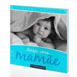 NASCE UMA MAMÃE|FABIANE ARIELLO  -  FUNDAMENTO