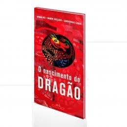 NASCIMENTO DO DRAGÃO, O|MARIE SELLIER  -  COMPANHIA DAS LETRINHAS
