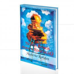 NOVOS RUMOS PARA A EDUCAÇÃO|HUBERTO ROHDEN  -  MARTIN CLARET