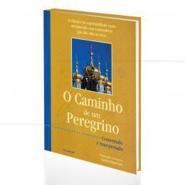 CAMINHO DE UM PEREGRINO, O|GLEB POKROVSKY (ORG.)  -  PENSAMENTO