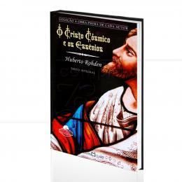 CRISTO CÓSMICO E OS ESSÊNIOS, O|HUBERTO ROHDEN  -  MARTIN CLARET