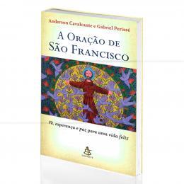 ORAÇÃO DE SÃO FRANCISCO, A|ANDERSON CAVALCANTE & GABRIEL PERISSÉ  -  SEXTANTE