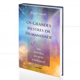 GRANDES MESTRES DA HUMANIDADE, OS|MICHEL COQUET  -  PENSAMENTO