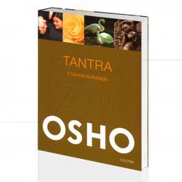TANTRA - O CAMINHO DA ACEITAÇÃO|OSHO  -  CULTRIX