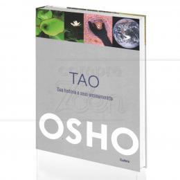 TAO - SUA HISTÓRIA E SEUS ENSINAMENTOS|OSHO  -  CULTRIX