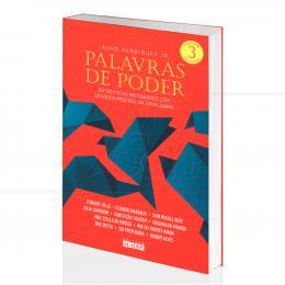 PALAVRAS DE PODER VOL. 3 - ENTREVISTAS INSTIGANTES COM GRANDES MESTRES DA ATUALIDADE|LAURO HENRIQUES JR.  -  ALAÚDE