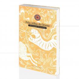 PELAS TRILHAS DO ORIENTE|JESUALDO CORREIA - TOPBOOKS