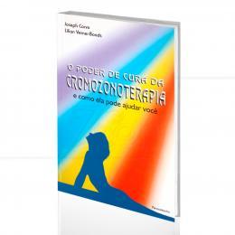 PODER DE CURA DA CROMOZONOTERAPIA, O - E COMO ELA PODE AJUDAR VOCÊ| JOSEPH CORVO & LILIAN VERNER-BONDS  -  PENSAMENTO