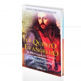 QUINTO EVANGELHO, O - A MENSAGEM DO CRISTO|APÓSTOLO TOMÉ & HUBERTO ROHDEN (TRAD.)   -  MARTIN CLARET