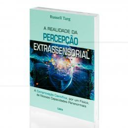 REALIDADE DA PERCEPÇÃO EXTRASSENSORIAL, A - NOSSAS CAPACIDADES PARANORMAIS|RUSSEL TARG  -  CULTRIX