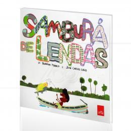 SAMBURÁ DE LENDAS|BLANDINA FRANCO & JOSÉ CARLOS LOLLO  -  LEYA