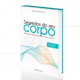 SEGREDOS DO SEU CORPO|MATTHEW MACDONALD  -  UNIVERSO DOS LIVROS