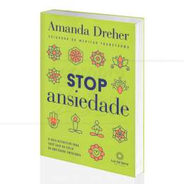 STOP ANSIEDADE - GUIA P/ SAIR DO CICLO DA ANSIEDADE EMOCIONAL|AMANDA DREHER - LUZ DA SERRA