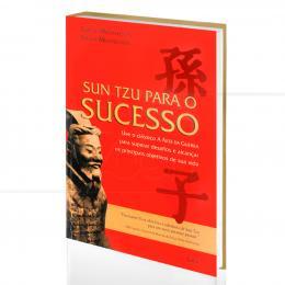 SUN TZU PARA O SUCESSO - USE O CLÁSSICO A ARTE DA GUERRA PARA SUPERAR DESAFIOS|GERALD MICHAELSON & STEVEN MICHAELSON  -  CULTRIX