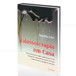 TALASSOTERAPIA EM CASA|ANGELIKA EDER  -  PENSAMENTO