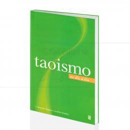 TAOISMO NO DIA A DIA|C. ALEXANDER SIMPKINS & ANNELIEN SIMPKINS - JBC